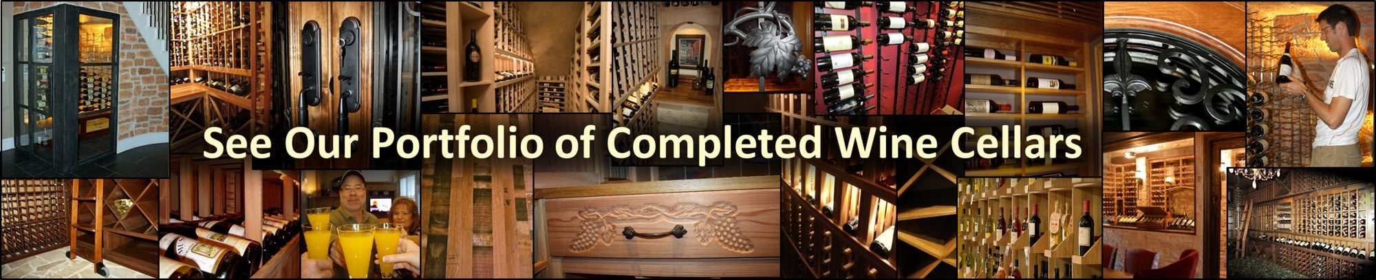 Portfolio of Completed Wine Cellars WCS